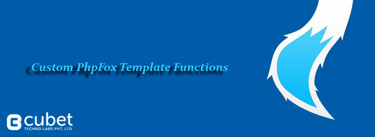 Custom PhpFox Template Functions