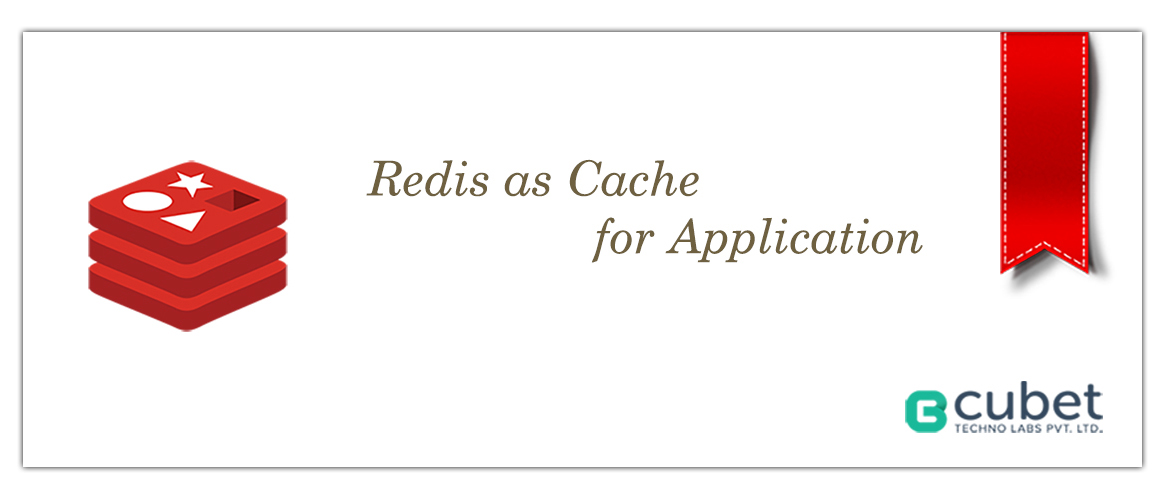How to Redis as Cache for Applications