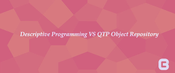Descriptive Programming VS QTP Object Repository