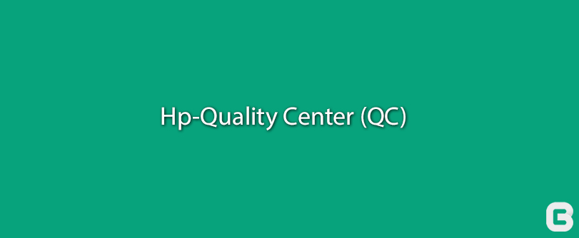An Overview on Quality Center Test Management Tool