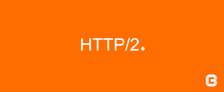 Getting Ready For HTTP/2: A Guide For Web Developers