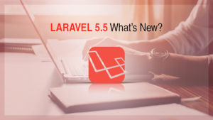 LARAVEL 5.5  What's New?