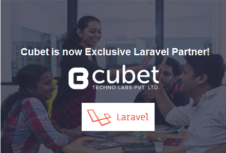 Cubet is now an Exclusive APAC partner with Laravel