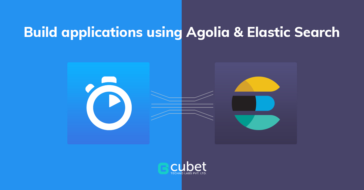 How Algolia & Elastic Search Help You Build Real-Time Applications?